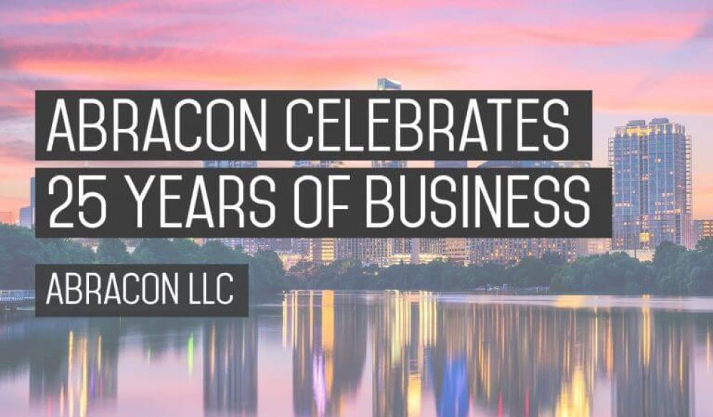 Abracon Llc Celebrates 25 Years Of Business